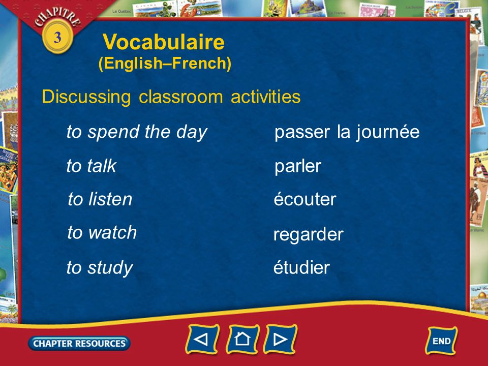 Vocabulaire Discussing classroom activities to spend the day