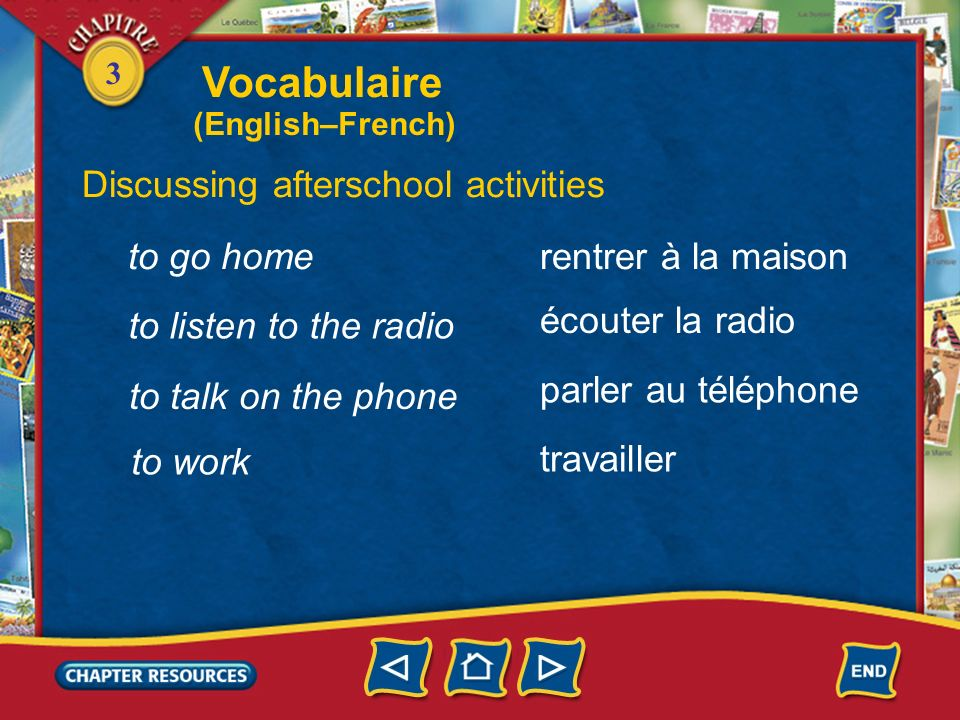 Vocabulaire Discussing afterschool activities to go home
