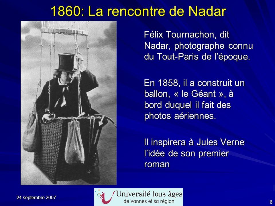 1860: La rencontre de NadarFélix Tournachon, dit Nadar, photographe connu du Tout-Paris de l'époque.