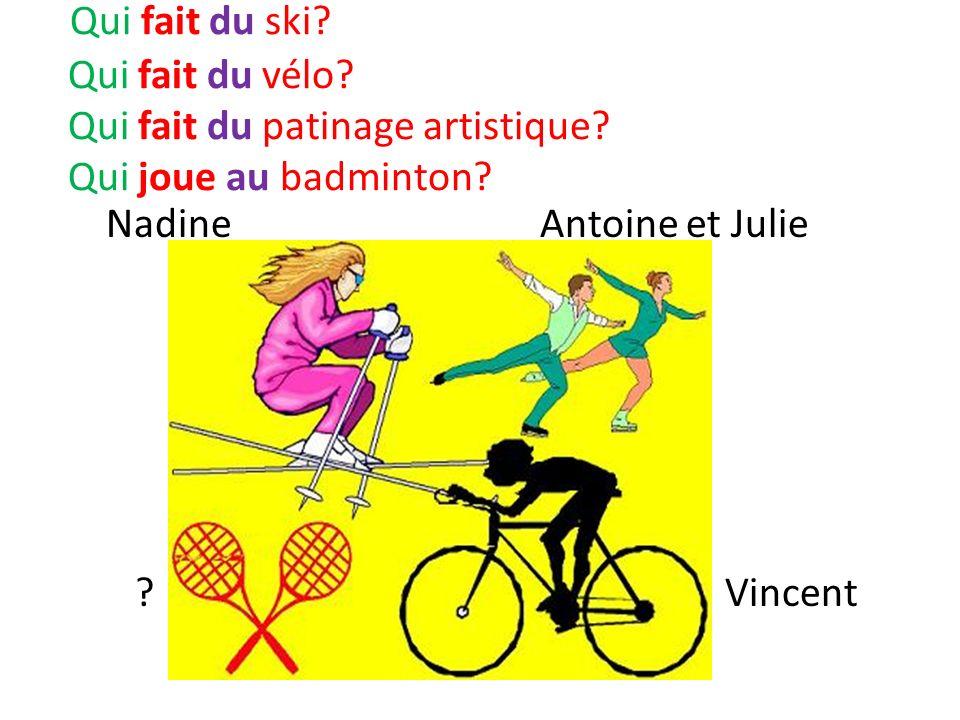 Qui fait du ski. Qui fait du vélo. Qui fait du patinage artistique