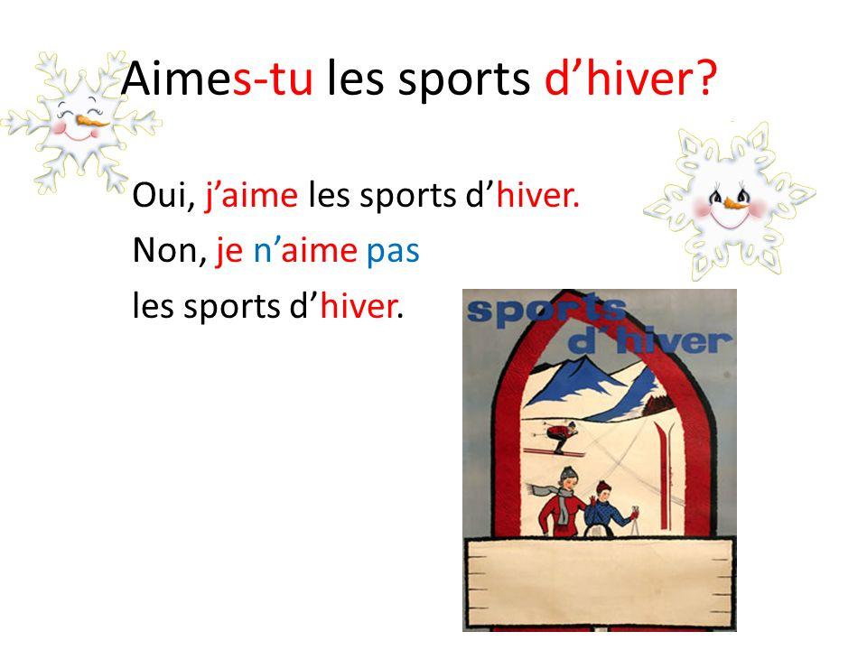 Aimes-tu les sports d'hiver