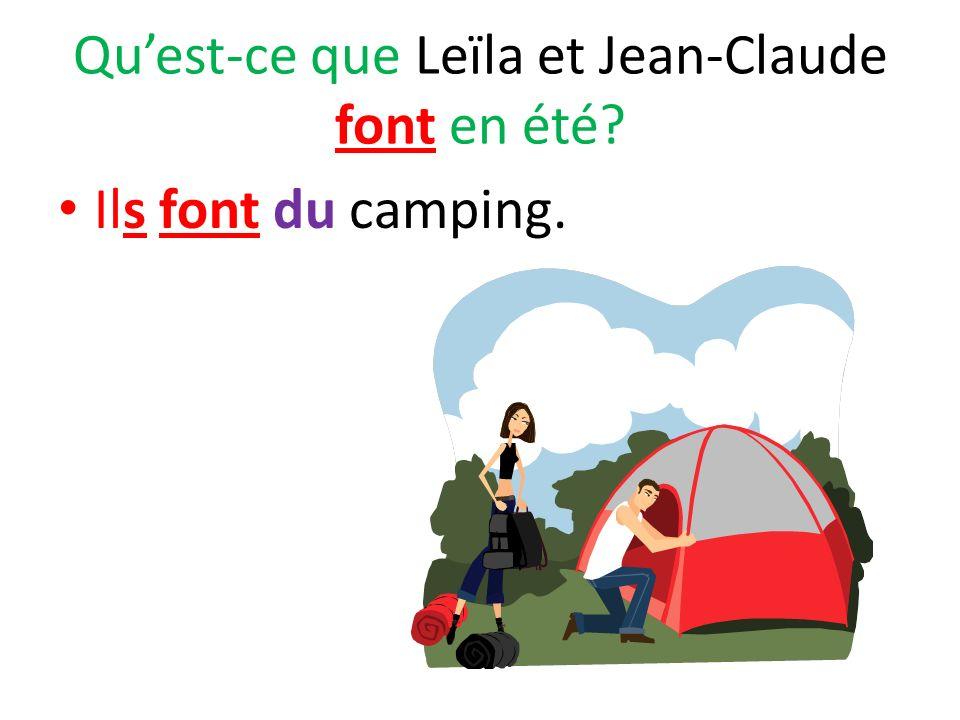 Qu'est-ce que Leïla et Jean-Claude font en été