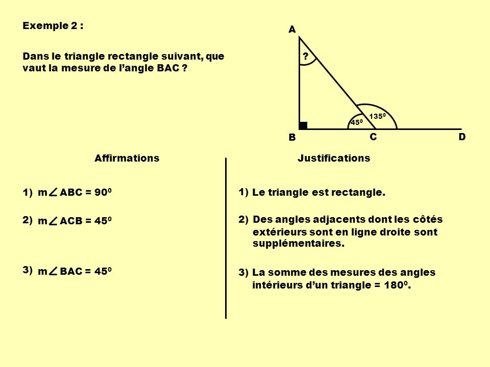 Le triangle est rectangle. 1)
