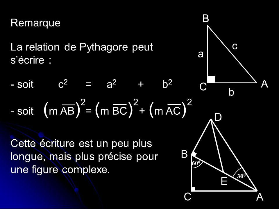La relation de Pythagore peut s'écrire :