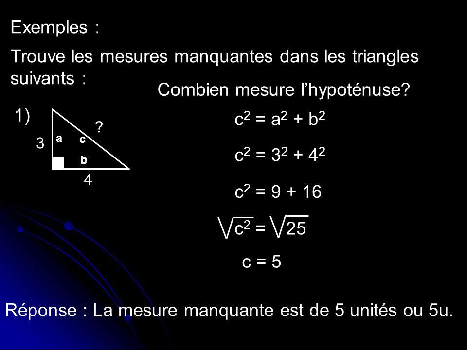 Trouve les mesures manquantes dans les triangles suivants :