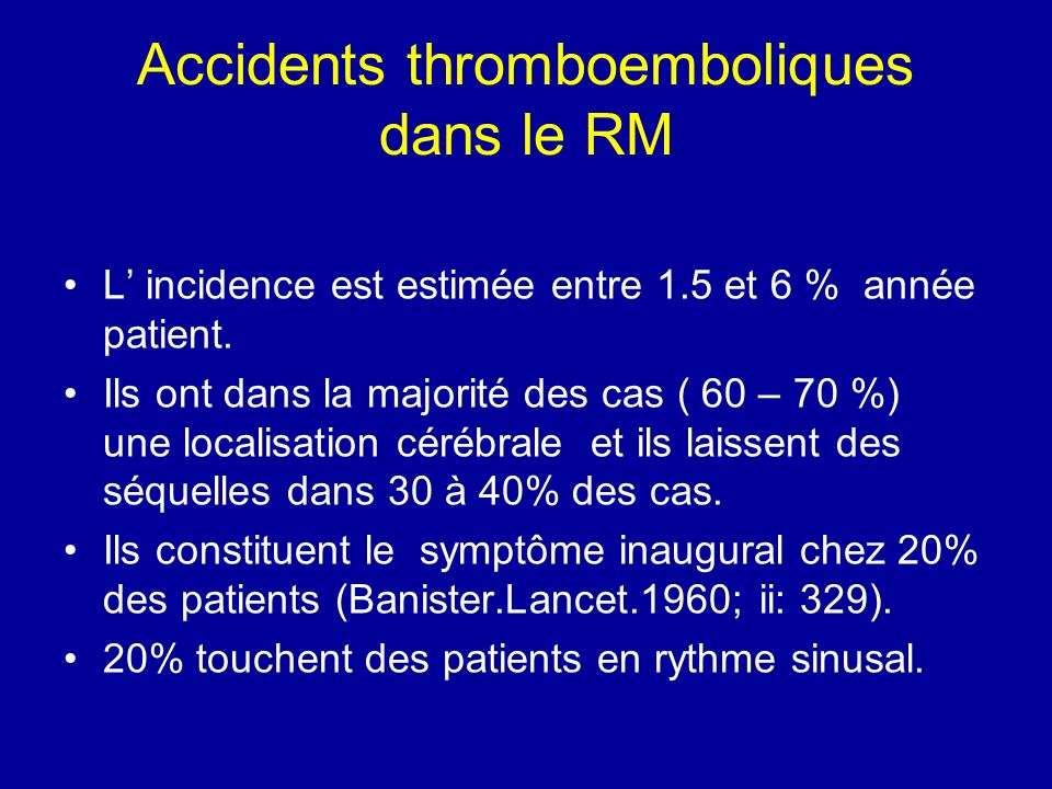 Accidents thromboemboliques dans le RM
