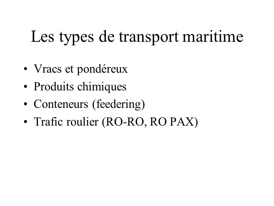 Les types de transport maritime