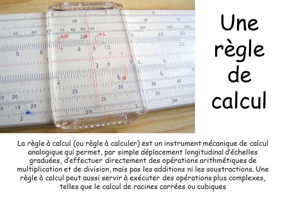 Une règle de calcul
