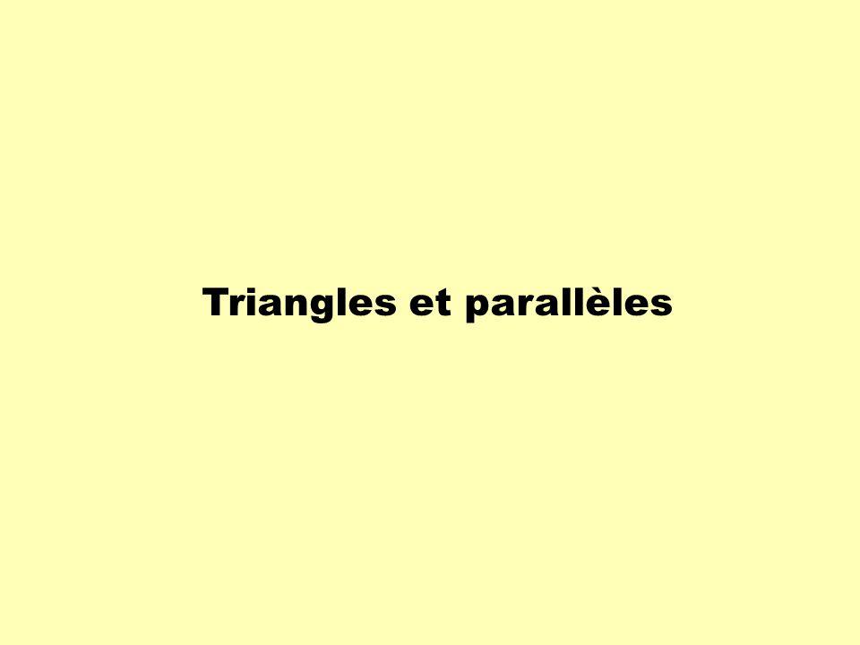 Triangles et parallèles
