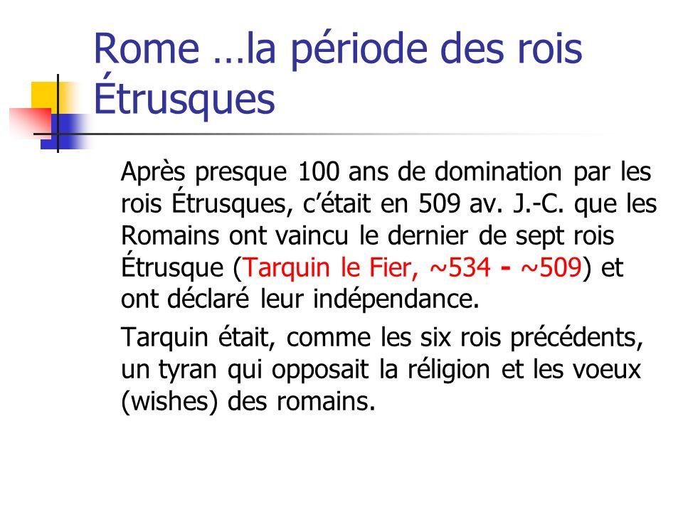 Rome …la période des rois Étrusques