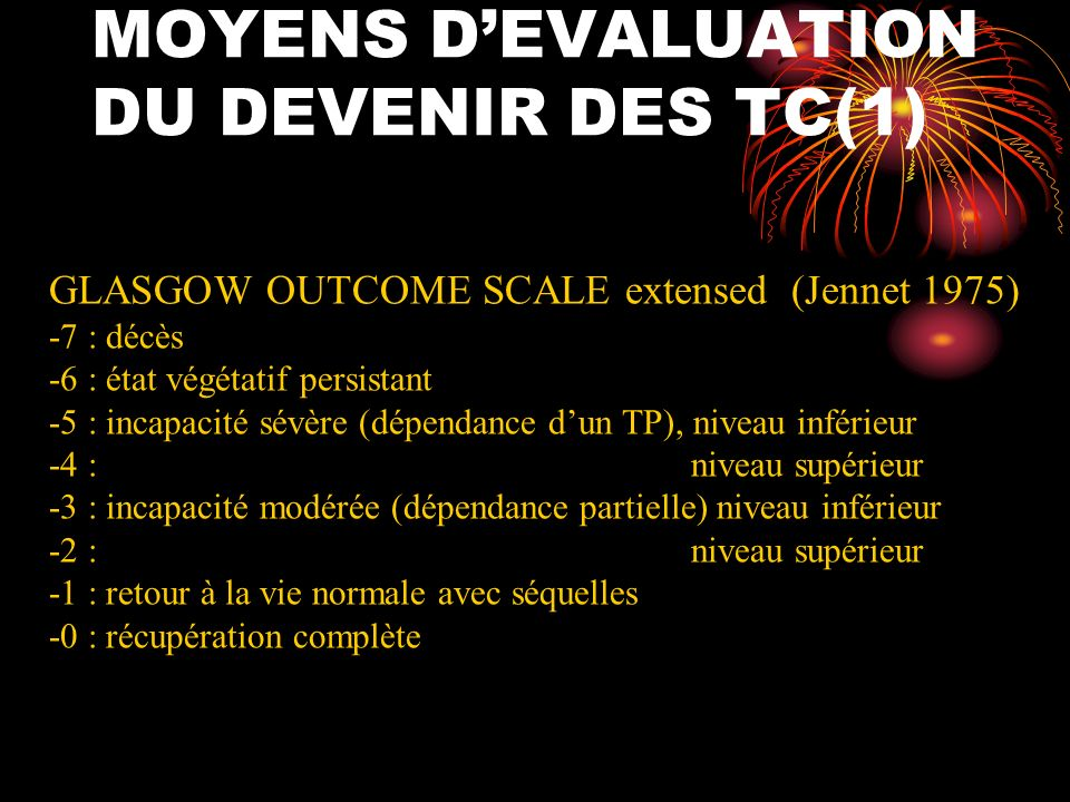 MOYENS D'EVALUATION DU DEVENIR DES TC(1)