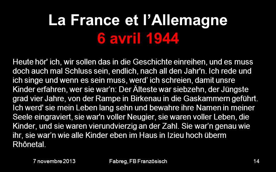 La France et l'Allemagne 6 avril 1944
