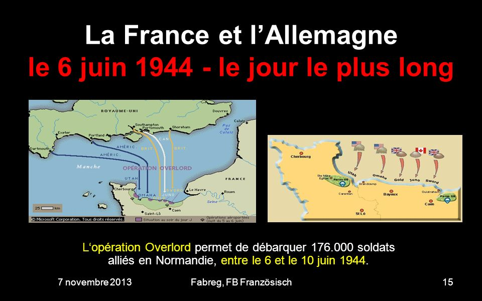 La France et l'Allemagne le 6 juin 1944 - le jour le plus long