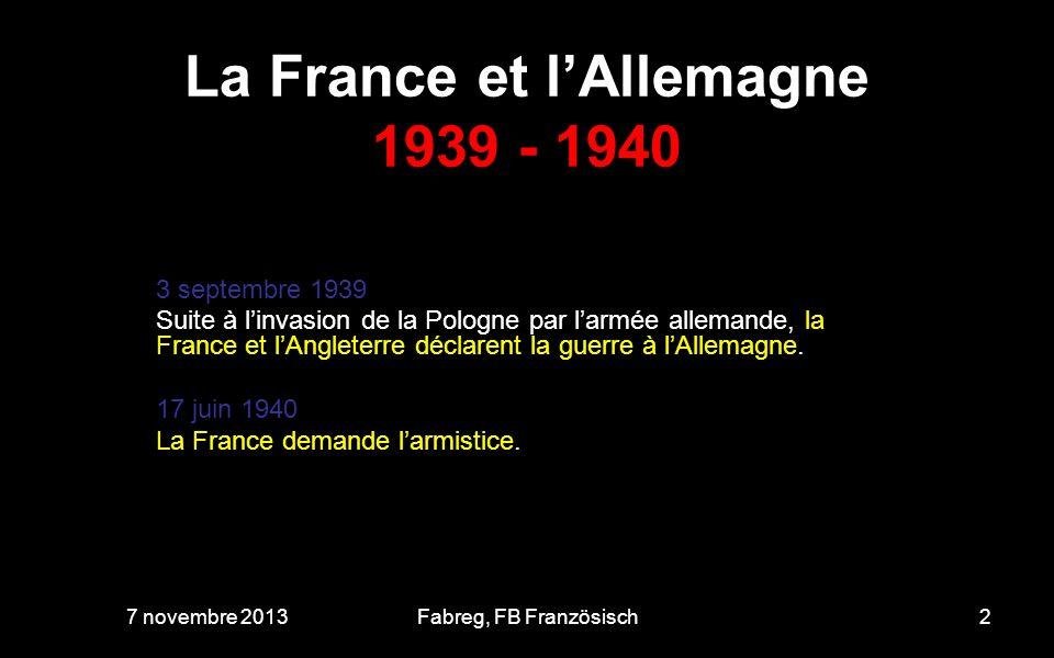La France et l'Allemagne 1939 - 1940