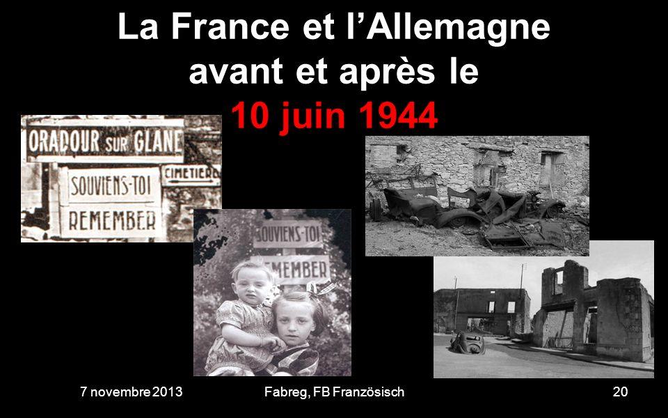 La France et l'Allemagne avant et après le 10 juin 1944