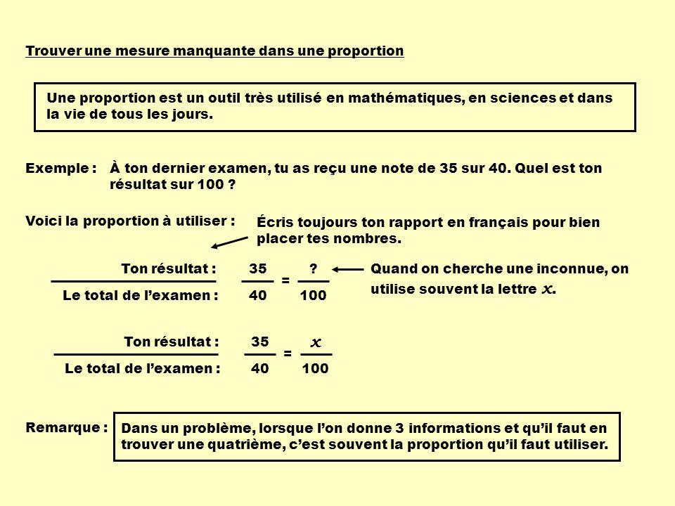 x Trouver une mesure manquante dans une proportion