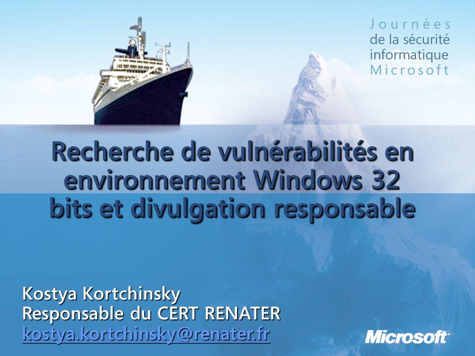 3/25/2017 1:09 AM Recherche de vulnérabilités en environnement Windows 32 bits et divulgation responsable.