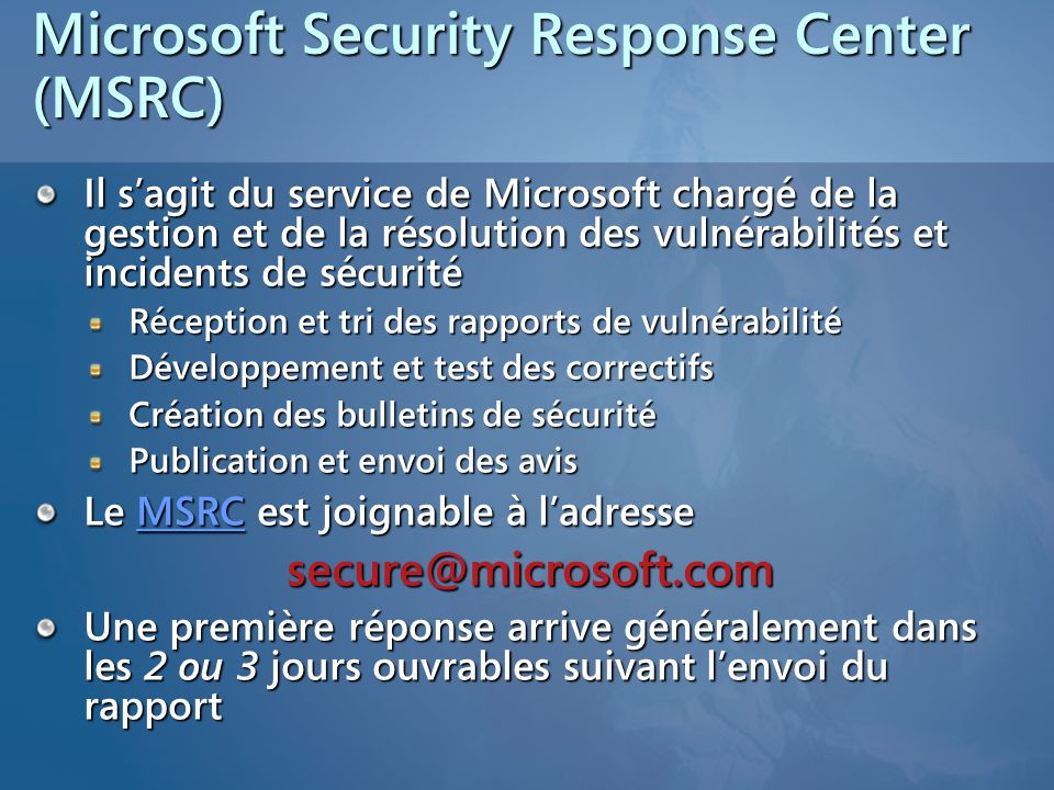 Microsoft Security Response Center (MSRC)