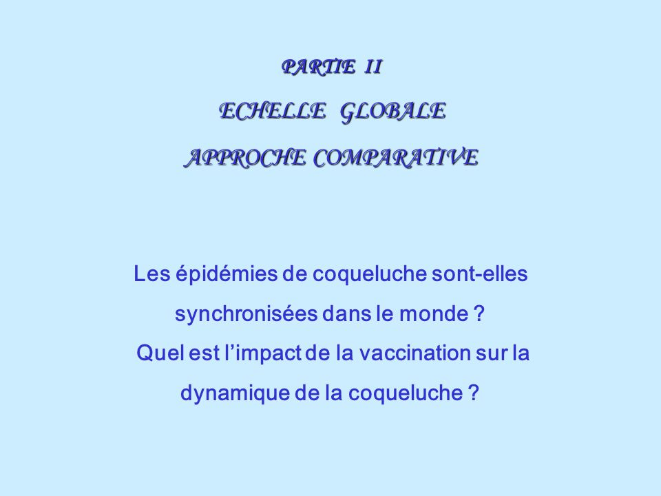 ECHELLE GLOBALE APPROCHE COMPARATIVE PARTIE II