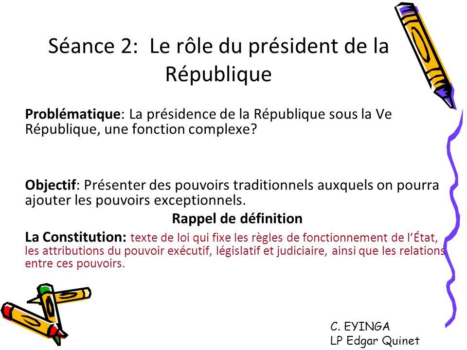 Séance 2: Le rôle du président de la République