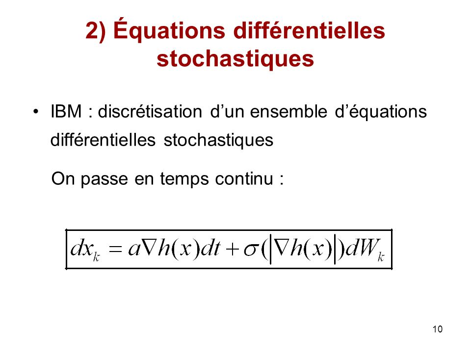 2) Équations différentielles stochastiques