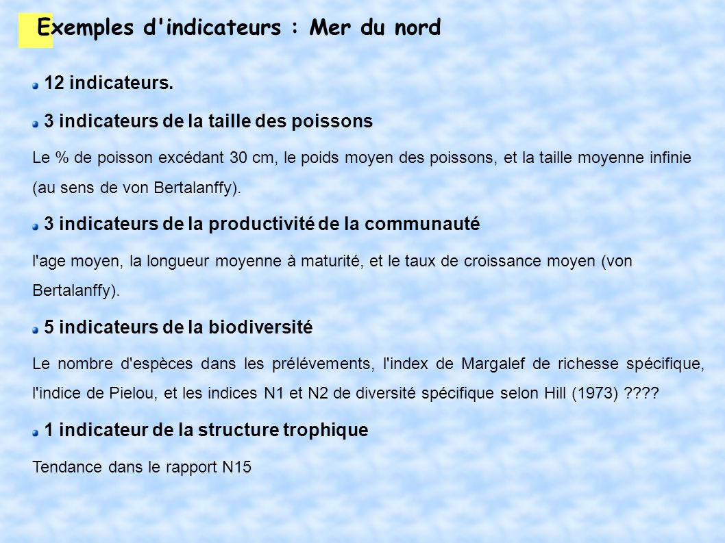 Exemples d indicateurs : Mer du nord
