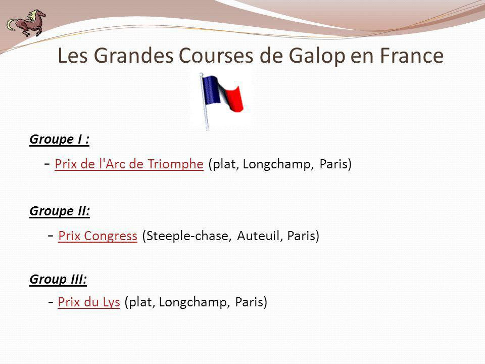 Les Grandes Courses de Galop en France