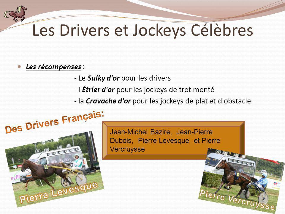 Les Drivers et Jockeys Célèbres
