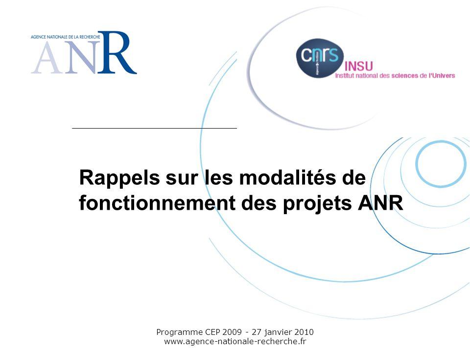 Rappels sur les modalités de fonctionnement des projets ANR
