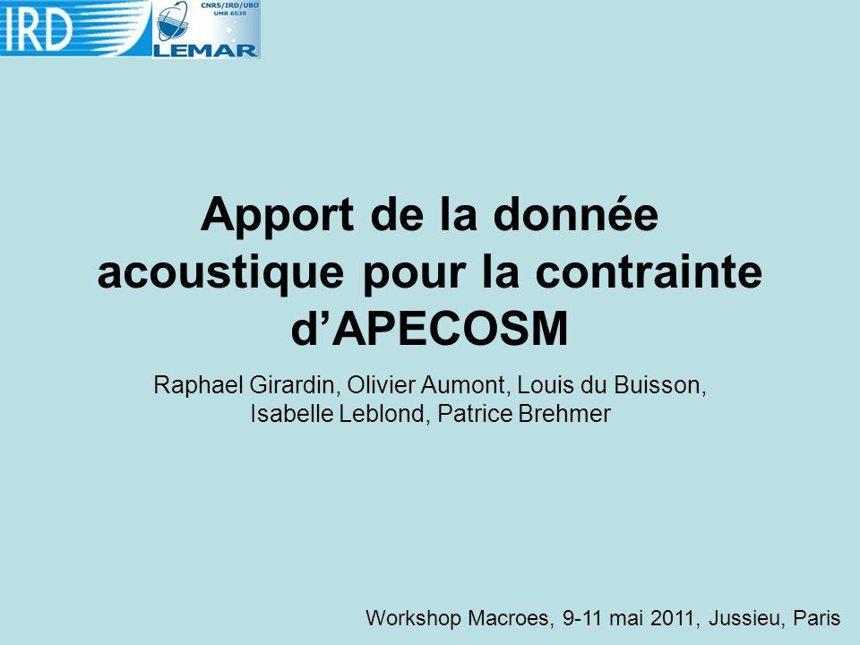 Apport de la donnée acoustique pour la contrainte d'APECOSM