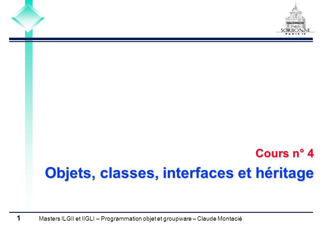 Cours n° 4 Objets, classes, interfaces et héritage