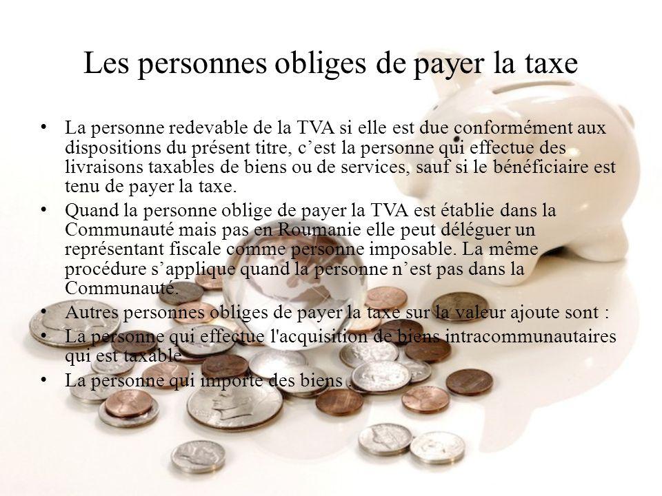 Les personnes obliges de payer la taxe