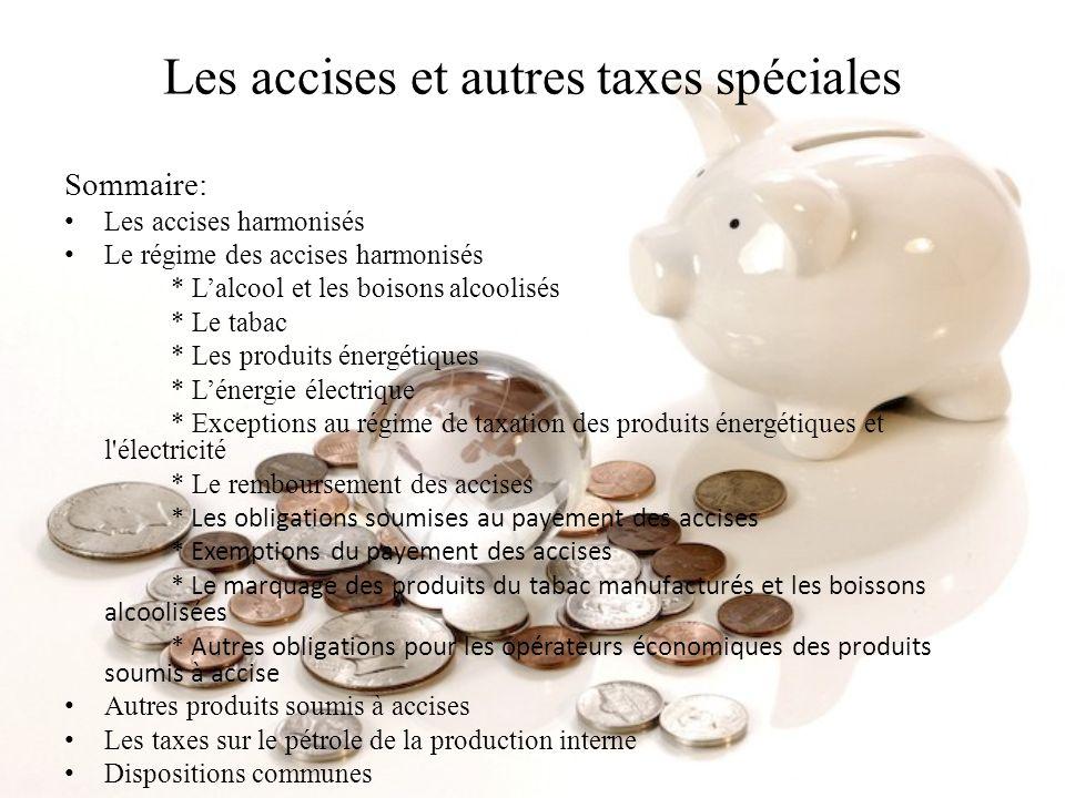 Les accises et autres taxes spéciales