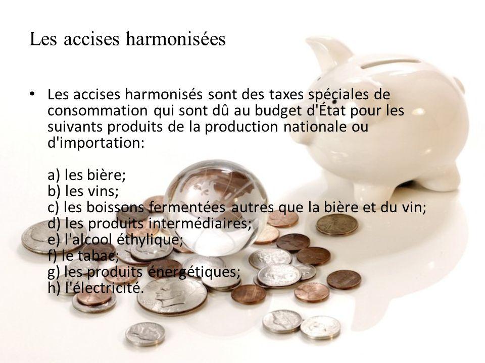 Les accises harmonisées