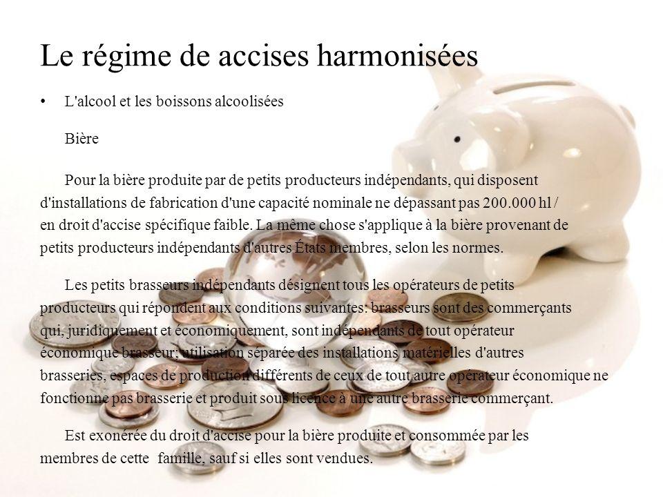Le régime de accises harmonisées