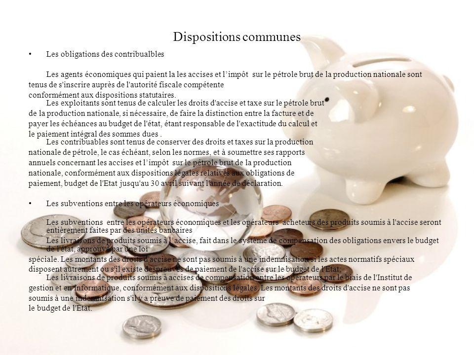 Dispositions communes