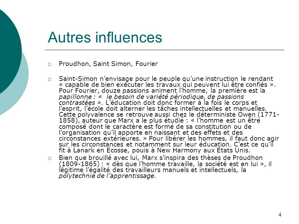 Autres influences Proudhon, Saint Simon, Fourier