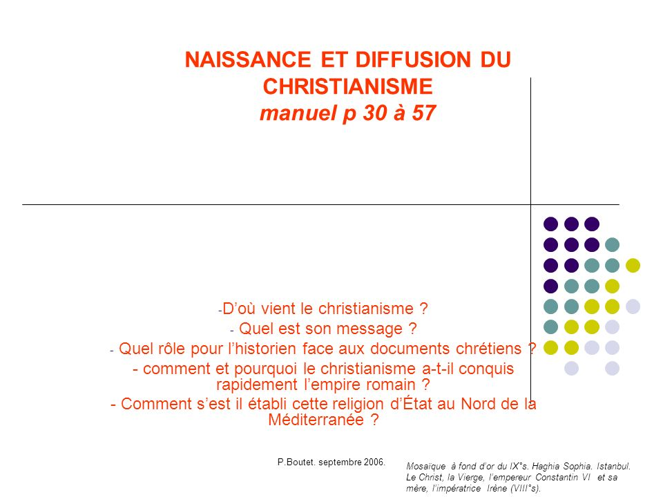 NAISSANCE ET DIFFUSION DU CHRISTIANISME manuel p 30 à 57