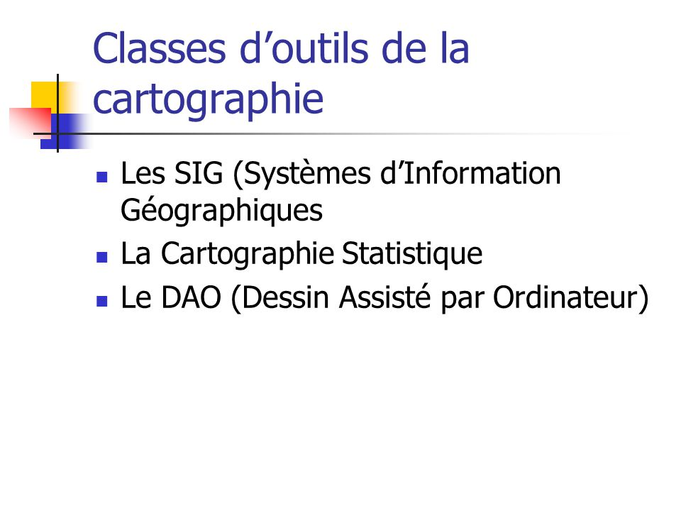 Classes d'outils de la cartographie