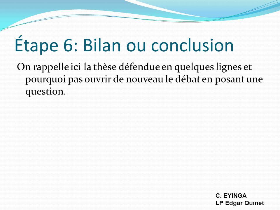 Étape 6: Bilan ou conclusion
