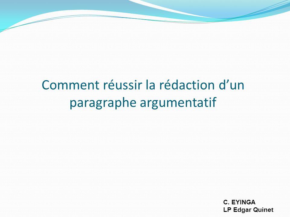 Comment réussir la rédaction d'un paragraphe argumentatif