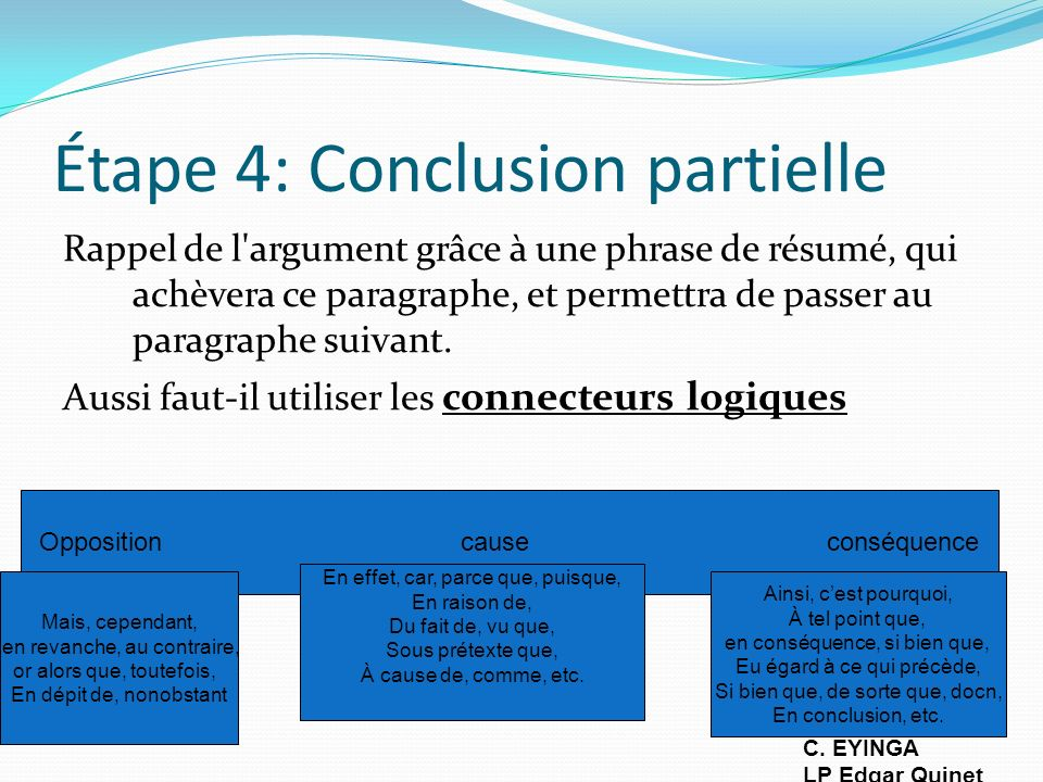 Étape 4: Conclusion partielle