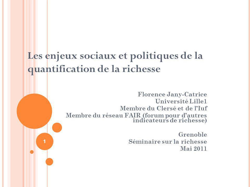 Les enjeux sociaux et politiques de la quantification de la richesse