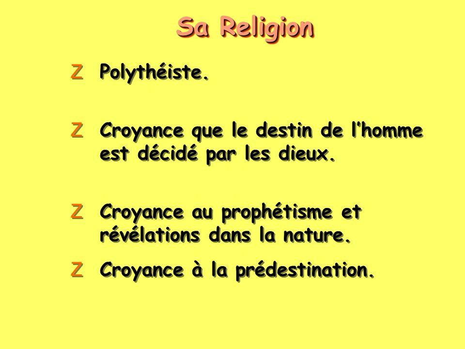 Sa Religion Polythéiste.