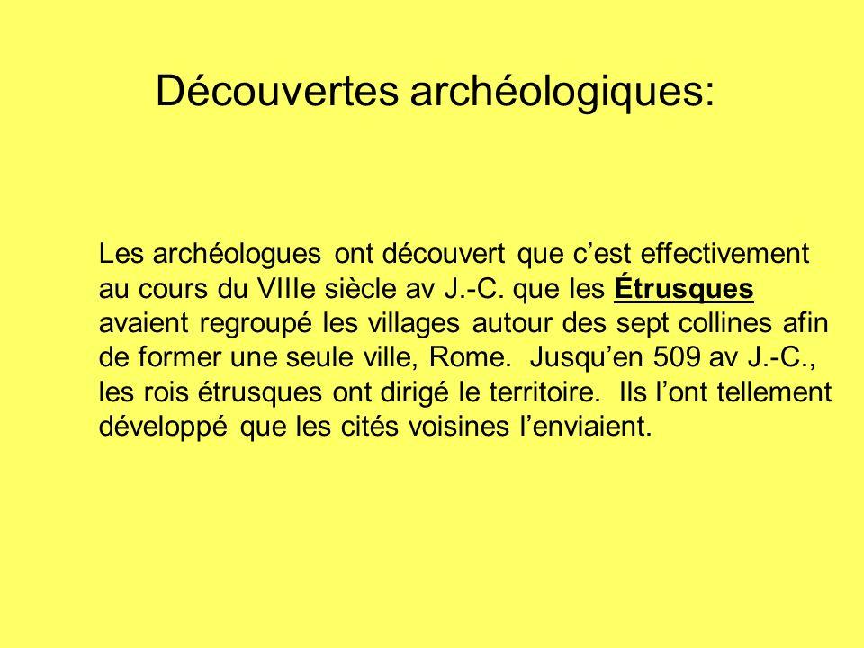 Découvertes archéologiques: