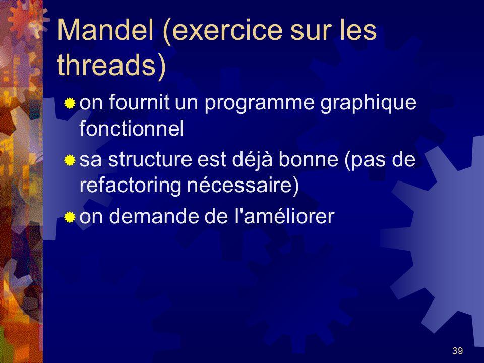Mandel (exercice sur les threads)