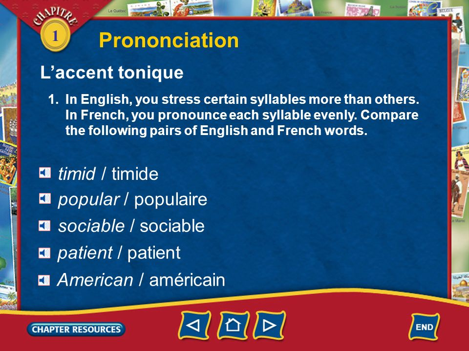 Prononciation L'accent tonique timid / timide popular / populaire