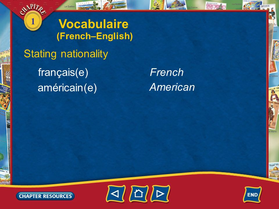 Vocabulaire Stating nationality français(e) French américain(e)