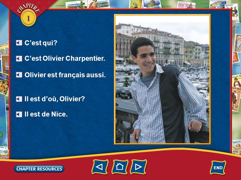 C'est qui. C'est Olivier Charpentier. Olivier est français aussi.