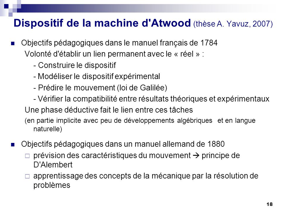 Dispositif de la machine d Atwood (thèse A. Yavuz, 2007)